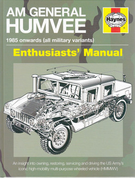 AM General Humvee 1985 Onwards (all military variants) Enthusiasts' Manual