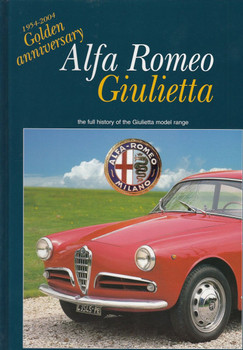 Alfa Romeo Giulietta: The Full History of the Giulietta Model Range
