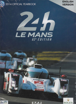 2014 Le Mans 24 Hours: Official Book
