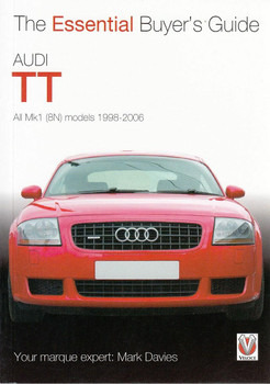 Audi TT All Mk1 (8N) models 1998 - 2006: The Essential Buyer's Guide