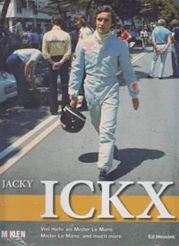 Jacky Ickx - Mister Le Mans and Much More