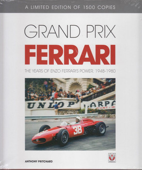 Grand Prix Ferrari: The Years of Enzo Ferrari's Power 1948 - 1980