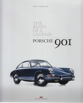 The Roots of a Legend Porsche 901