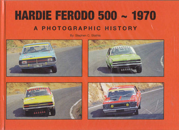 Hardie Ferodo 500 - 1970: A Photographic History
