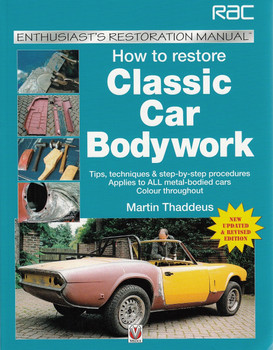 How to Restore Classic Car Bodywork: Enthusiast's Restoration Manual