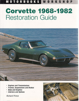 Corvette 1968 - 1982 Restoration Guide