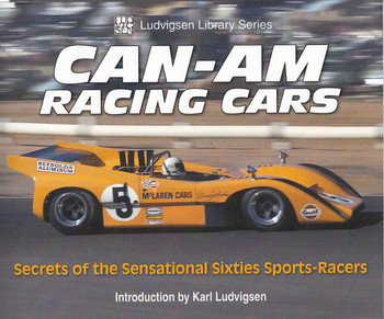 Can-Am Racing Cars: Secrets of the Sensational Sixties Sports-Racers