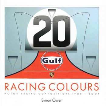 Racing Colours: Motor Racing Compositions 1908 - 2009 front