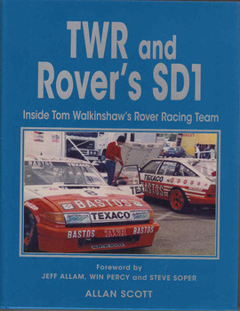 TWR and Rover's SD1: Inside Tom Walkinshaw's Rover Racing Team front