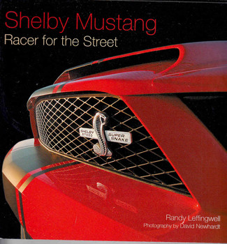 Shelby Mustang: Racer for the Street - Softcover Edition - front