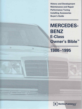 Mercedes-Benz E-Class (W124) Owner's Bible 1986 - 1995 - front