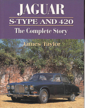 Jaguar S-Type and 420: The Complete Story - 1st Edition - front