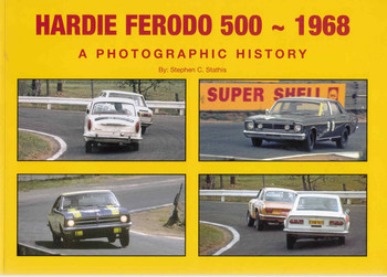 Hardie Ferodo 500 -1968 : A Photographic History - Softbound Edition  - front