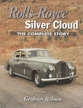 Rolls-Royce Silver Cloud - The Complete Story - 1st Edition - front