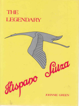 The Legendary Hispano Suiza - 1st Edition - front