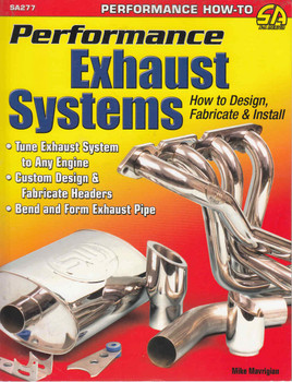 Performance Exhaust Systems How to Design, Fabricate & Install - front