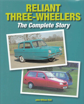 Reliant Three-Wheelers: The Complete Story - front
