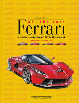 Ferrari: All The Cars, A Complete Guide from 1947 to the present - New Updated Edition - front