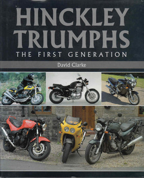 Hinckley Triumphs The First Generation  - front