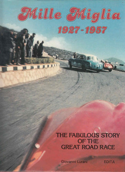 Mille Miglia 1927 - 1957 The Fabulous Story Of The Great Road Race - front
