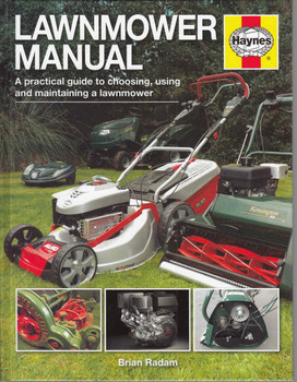 Lawnmower Manual A Practical guide to choosing, using and maintaining a lawnmower - front