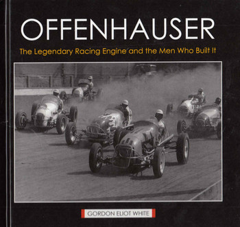 Offenhauser The Legendary Racing Engine and the Men Who Built It  - front