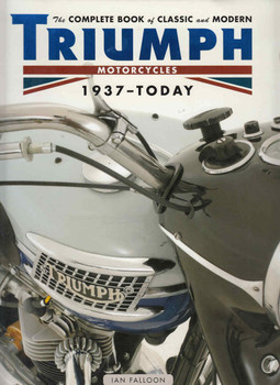 The complete Book of Classic and Modern Triumph Motorcycles 1937 - Today - front
