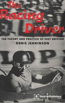 The Racing Driver: The Theory and Practice of Fast Drivers - front
