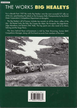 The Works Big Healeys: The International Competition History of the Austin-Healey 100-Six and 3000 - back