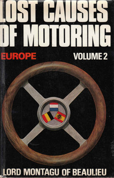 Lost Causes Of Motoring Volume 2 Europe: Lord Montagu Of Beaulieu - front