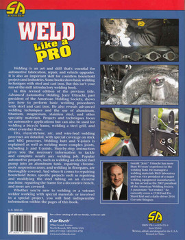 Weld Like A Pro: Formerly Titled Advanced Automotive Welding - back