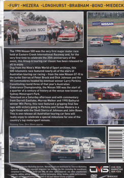 1990 Nissan Sydney 500: 25 Years Of Eastern Creek 1990 - 2015 DVD  - back