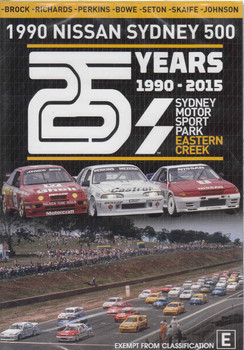 1990 Nissan Sydney 500: 25 Years Of Eastern Creek 1990 - 2015 DVD  - front