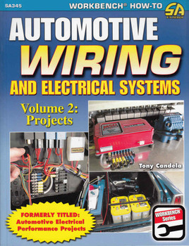 Automotive Wiring and Electrical Systems Volume 2: Projects - front