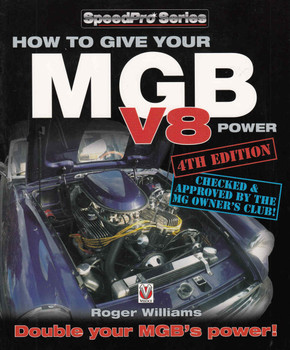 How To Give Your MGB V8 Power - 4th Edition - front