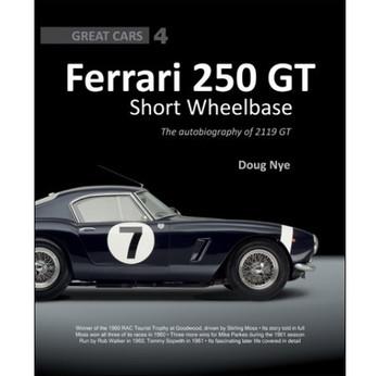Ferrari 250GT Short-Wheelbase Berlinetta The autobiography of 2119 GT