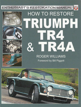 How To Restore Triumph TR4 & TR4A Enthusiast's Restoration Manual - front