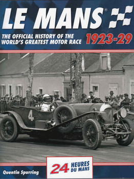 Le Mans 1923-29: The Official History Of The World's Greatest Motor Race - front