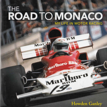 The Road To Monaco: My Life In Motor Racing - front