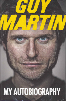 Guy Martin: My Autobiography - front