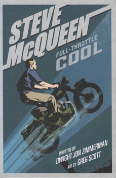 Steve McQueen: Full Throttle Cool - Graphic Biography - front