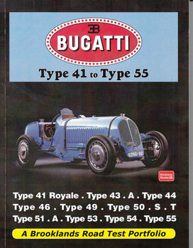 Bugatti Type 41 to Type 55 A Brooklands Road Test Portfolio - front