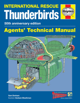 International Rescue Thunderbirds Agents' Technical Manual - 50th Anniversary Edition