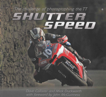 Shutter Speed: The Challenge of Photographing the TT  - front