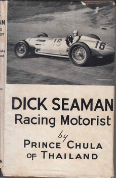 Dick Seaman: Racing Motorist by Prince Chula of Thailand - front
