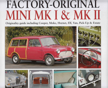 Factory-Original Mini Mk I & Mk II: Originality guide including Cooper, Moke, Hornet, Elf, Van Pick-Up & Estate  - front