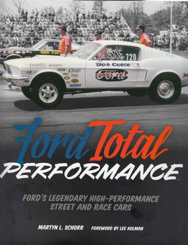 Ford Total Performance: Ford's Legendary High-Performance Street and Race Cars - front