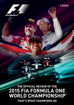 Formula One 2015 The Official Review of the FIA F1 World Championship - That's What Champions Do