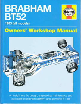 Brabham BT52 1983 (all models) Owners' Workshop Manual