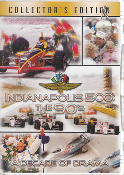 Indianapolis 500 The 90s: A Decade Of Drama DVD